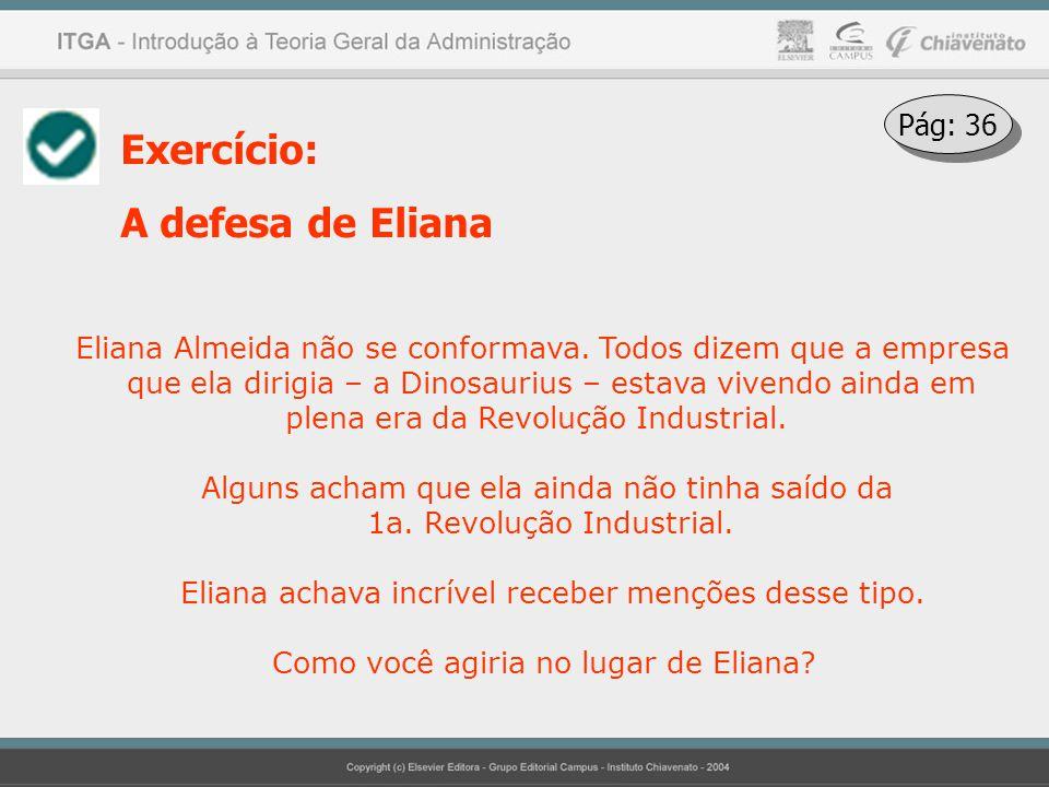 Exercício: A defesa de Eliana Pág: 36