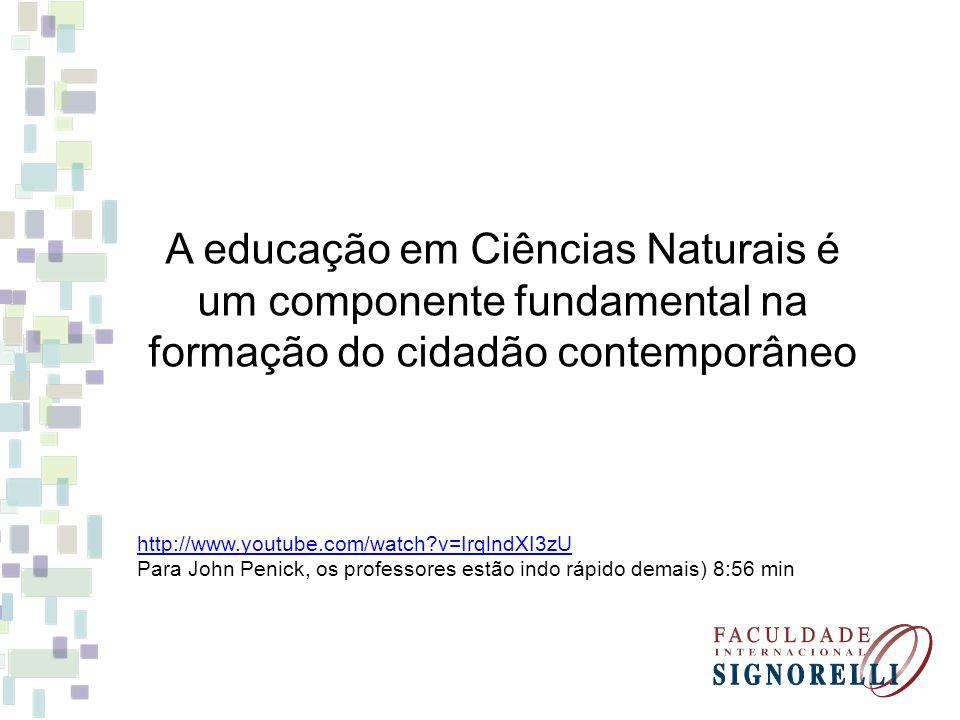 A educação em Ciências Naturais é um componente fundamental na formação do cidadão contemporâneo