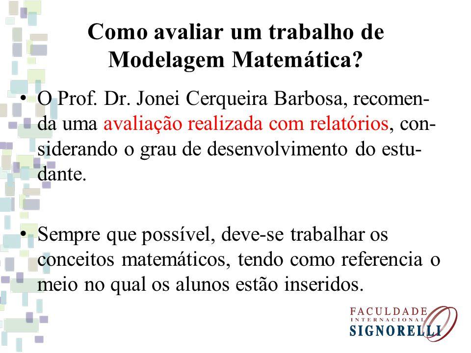 Como avaliar um trabalho de Modelagem Matemática