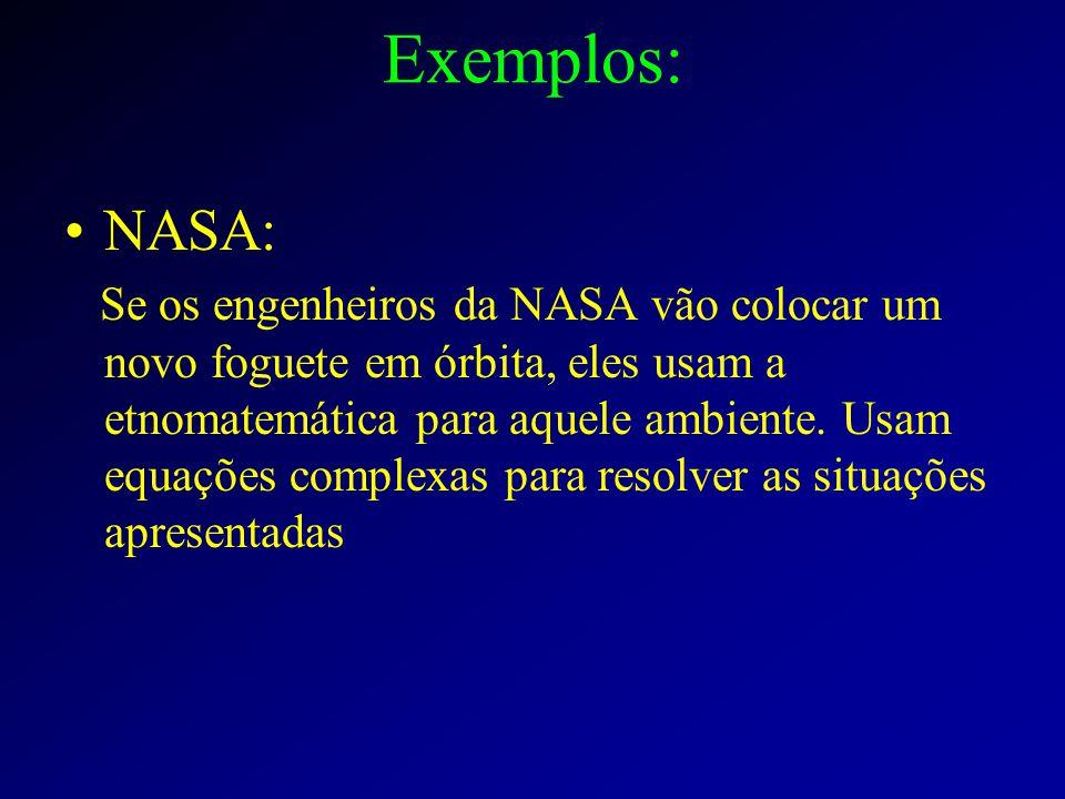Exemplos: NASA: