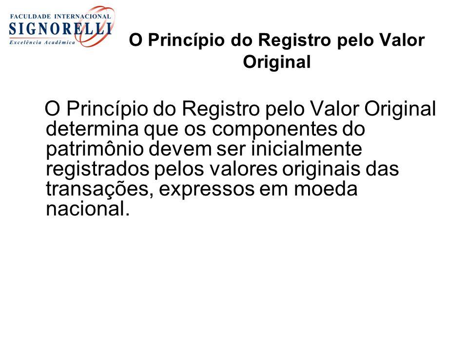 O Princípio do Registro pelo Valor Original
