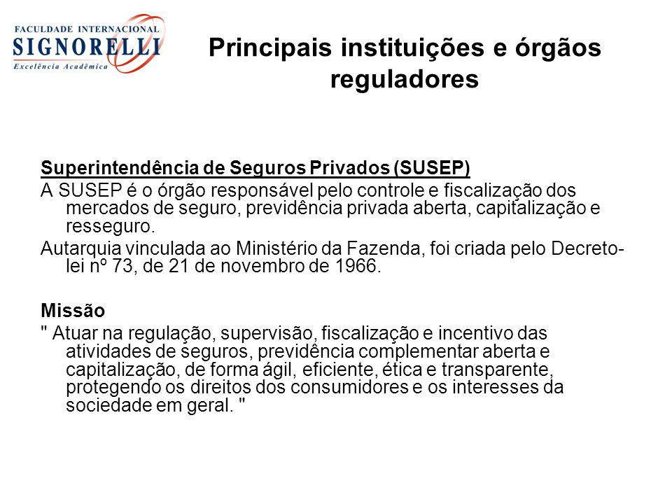 Principais instituições e órgãos reguladores