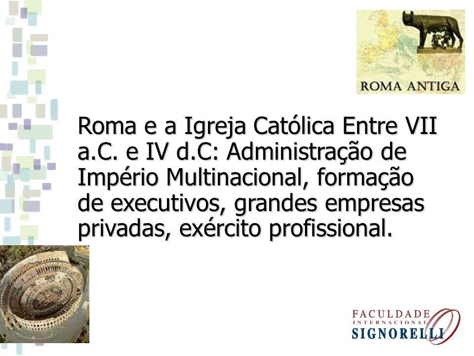 Roma e a Igreja Católica Entre VII a. C. e IV d