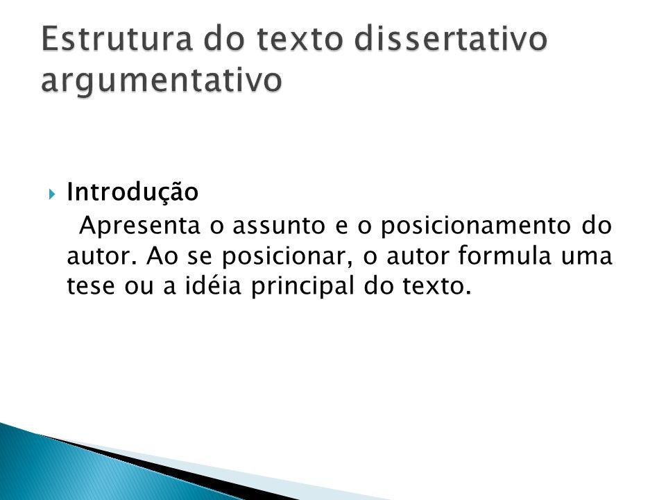Estrutura do texto dissertativo argumentativo