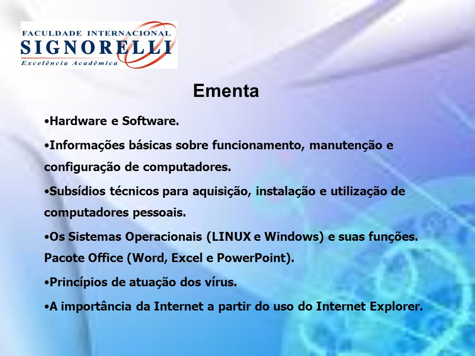 Ementa Hardware e Software.