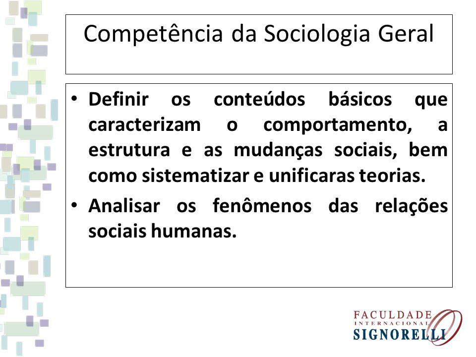 Competência da Sociologia Geral