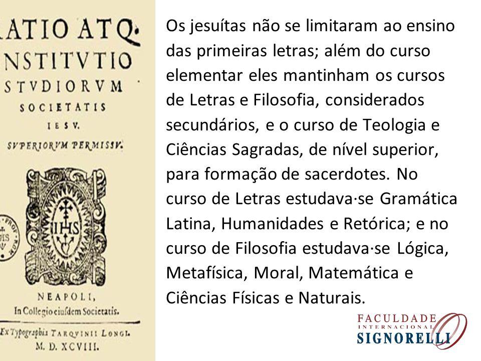 Os jesuítas não se limitaram ao ensino