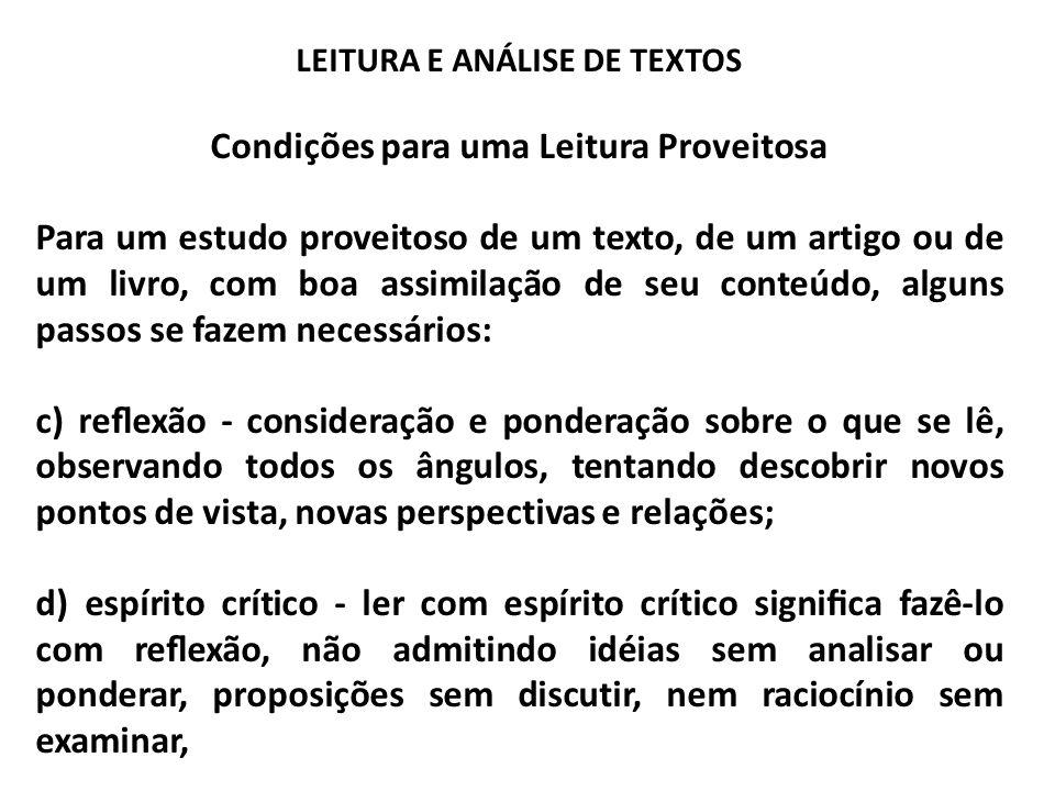 LEITURA E ANÁLISE DE TEXTOS Condições para uma Leitura Proveitosa