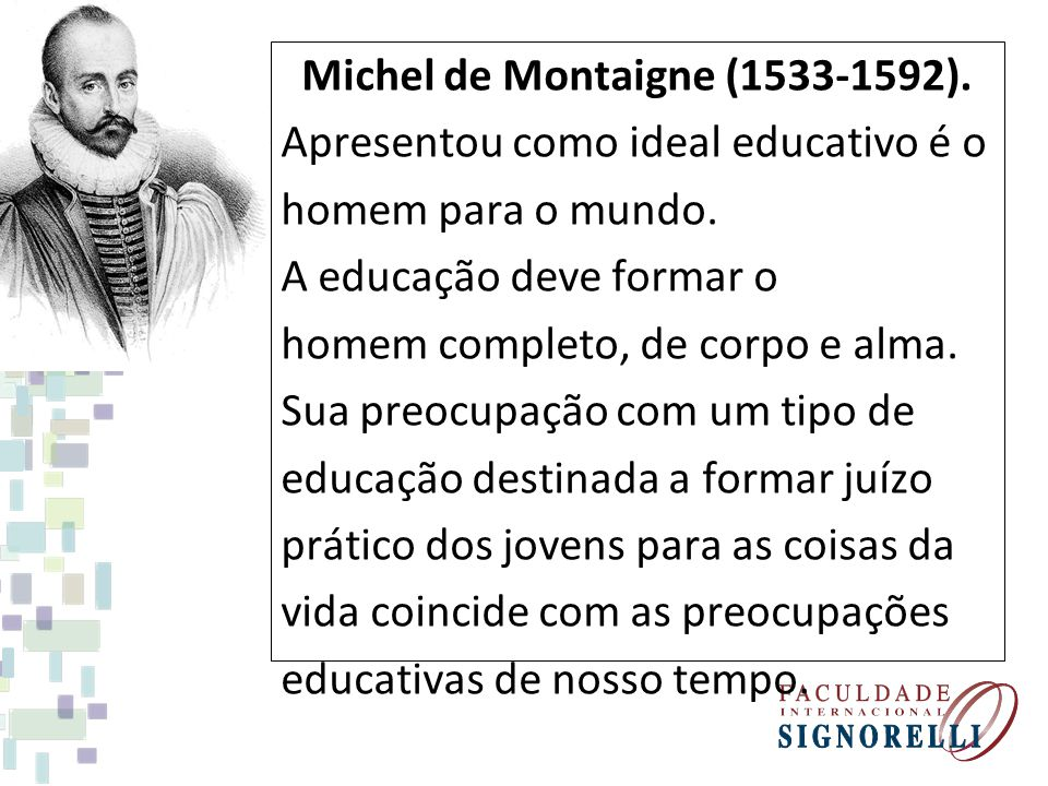 Michel de Montaigne (1533-1592).