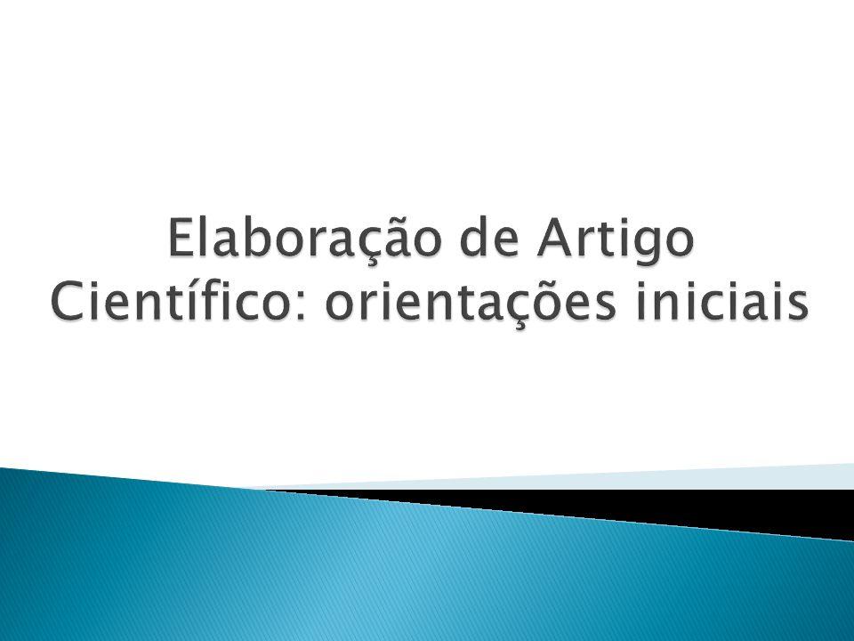 Elaboração de Artigo Científico: orientações iniciais