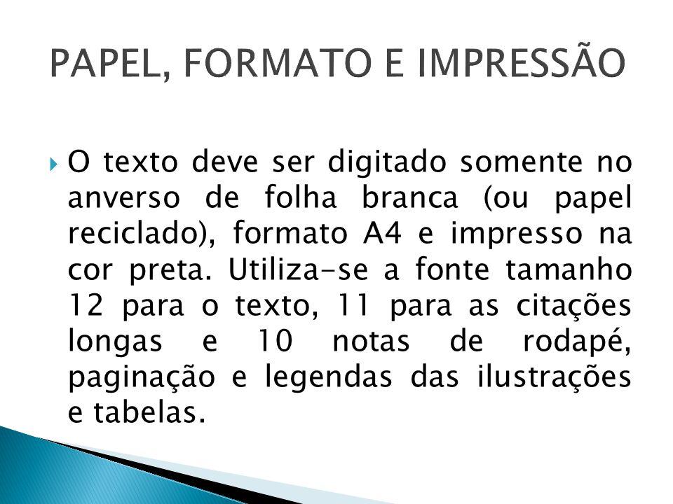 PAPEL, FORMATO E IMPRESSÃO