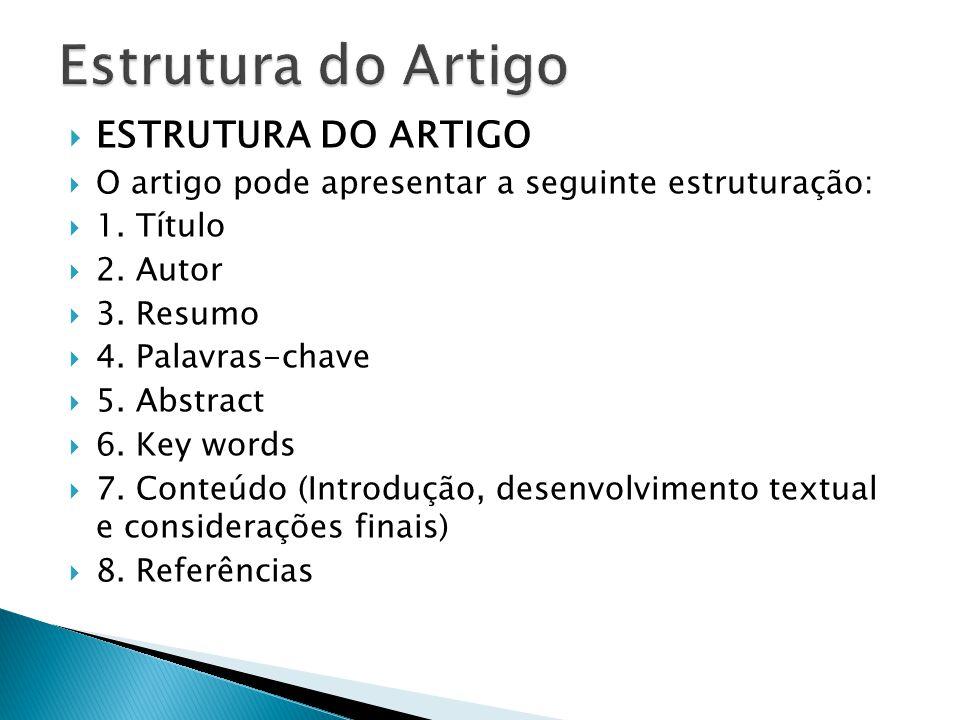 Estrutura do Artigo ESTRUTURA DO ARTIGO