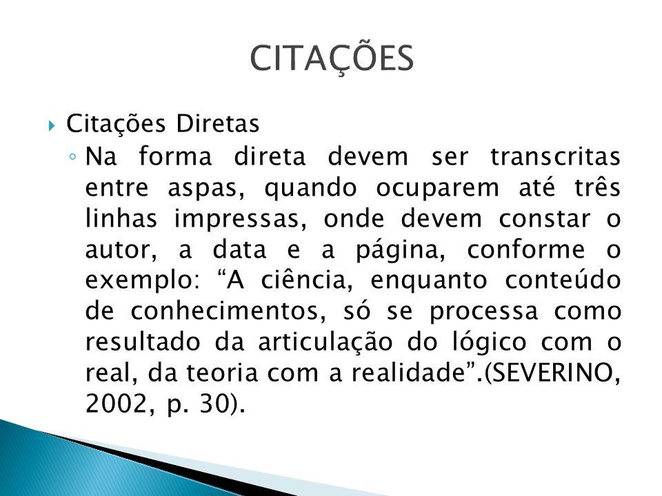 CITAÇÕES Citações Diretas.
