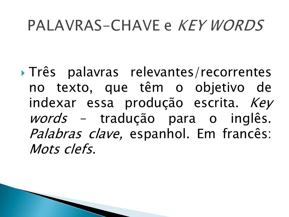 PALAVRAS-CHAVE e KEY WORDS
