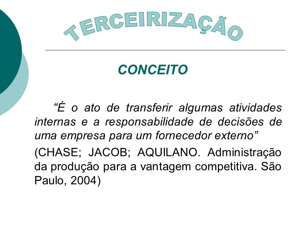 TERCEIRIZAÇÃO CONCEITO