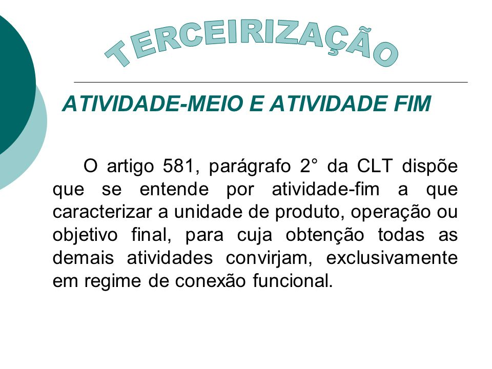 ATIVIDADE-MEIO E ATIVIDADE FIM