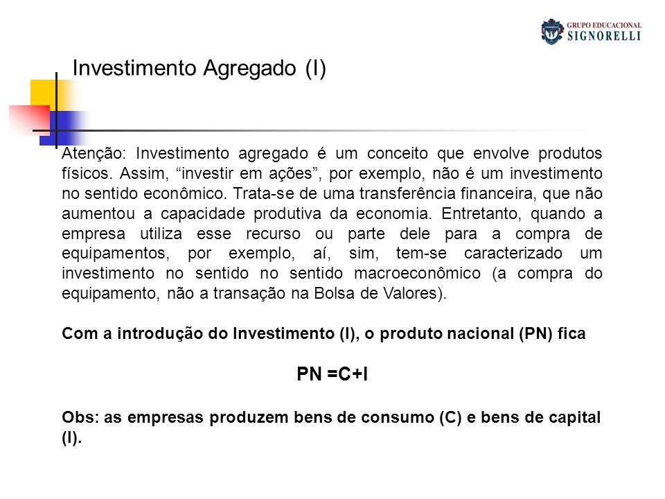Investimento Agregado (I)