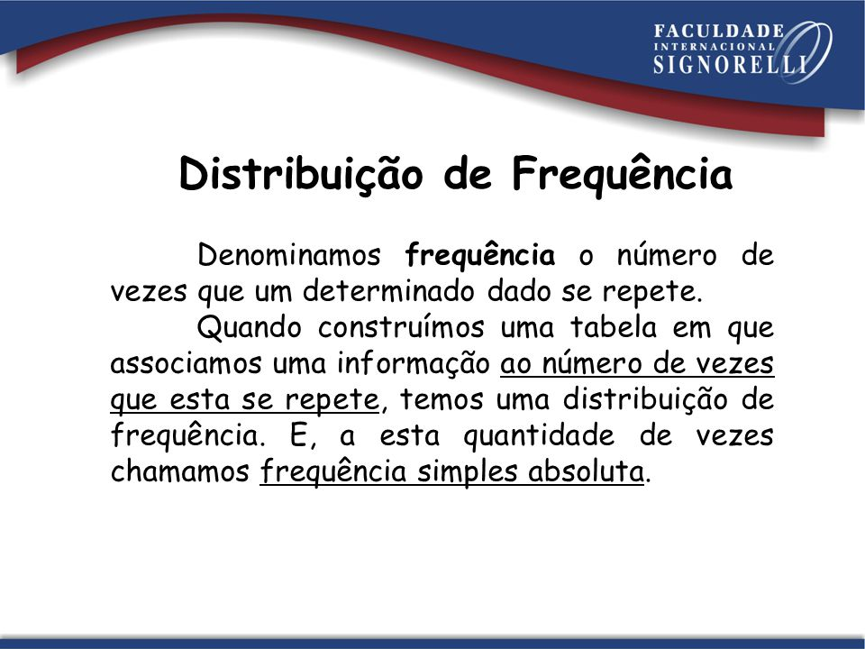 Distribuição de Frequência