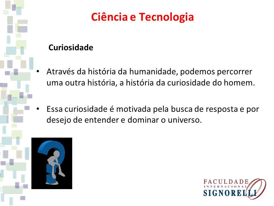 Ciência e Tecnologia Curiosidade