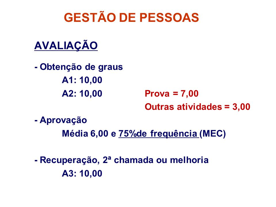 GESTÃO DE PESSOAS AVALIAÇÃO - Obtenção de graus A1: 10,00