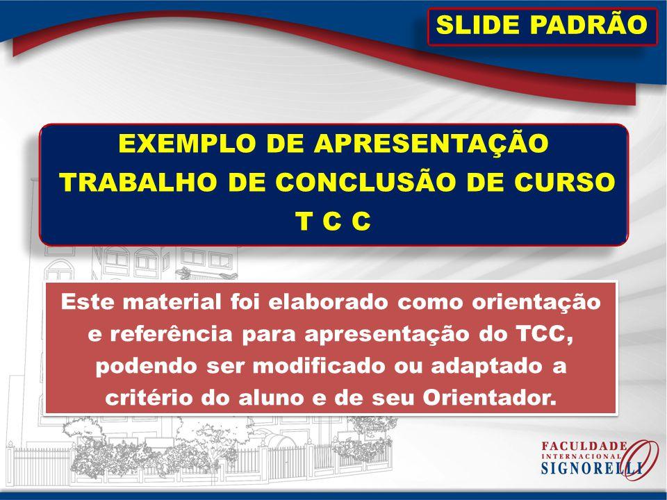 EXEMPLO DE APRESENTAÇÃO TRABALHO DE CONCLUSÃO DE CURSO