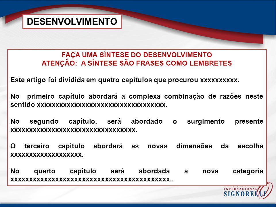 DESENVOLVIMENTO FAÇA UMA SÍNTESE DO DESENVOLVIMENTO