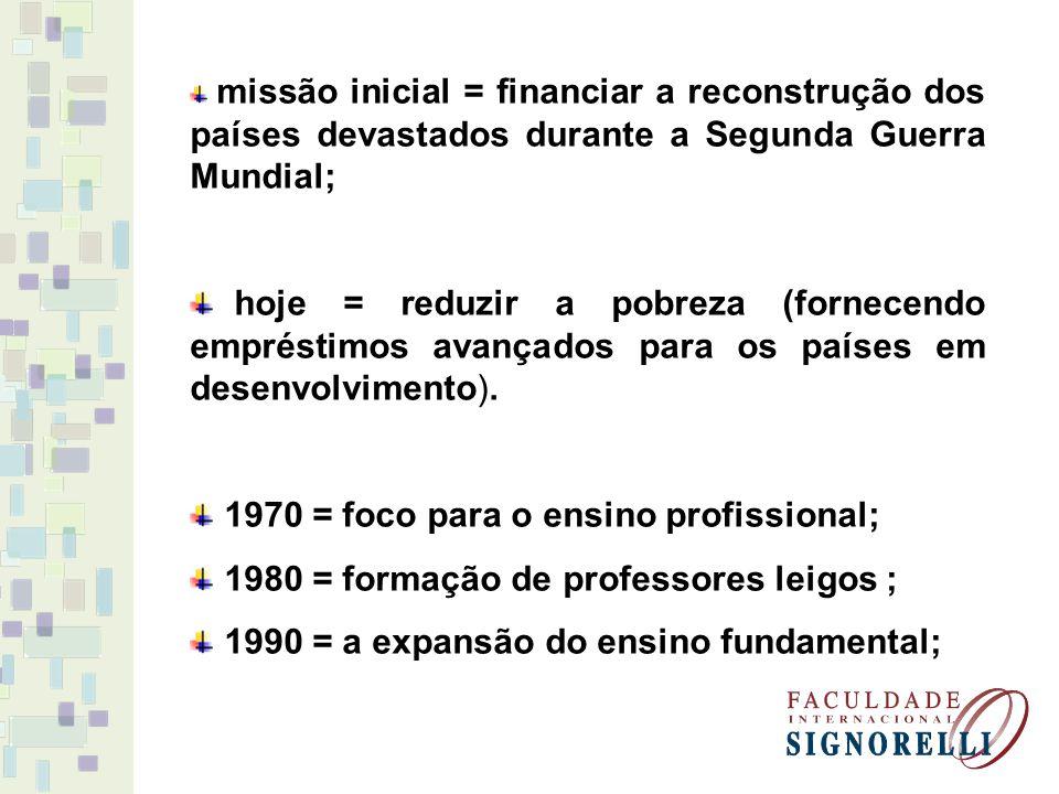 1970 = foco para o ensino profissional;