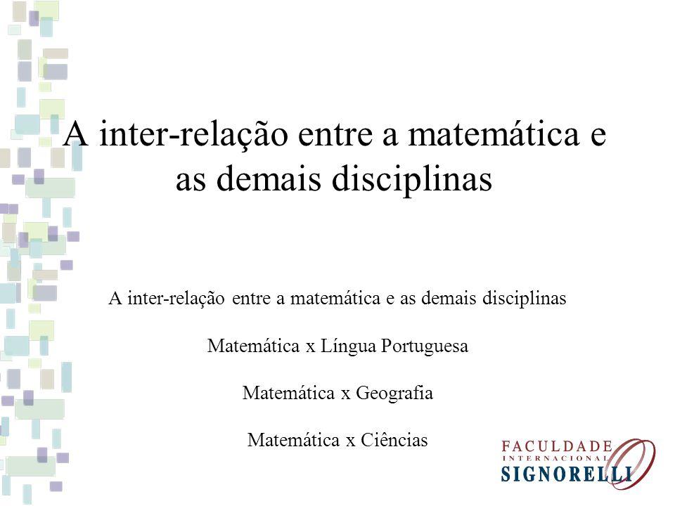 A inter-relação entre a matemática e as demais disciplinas