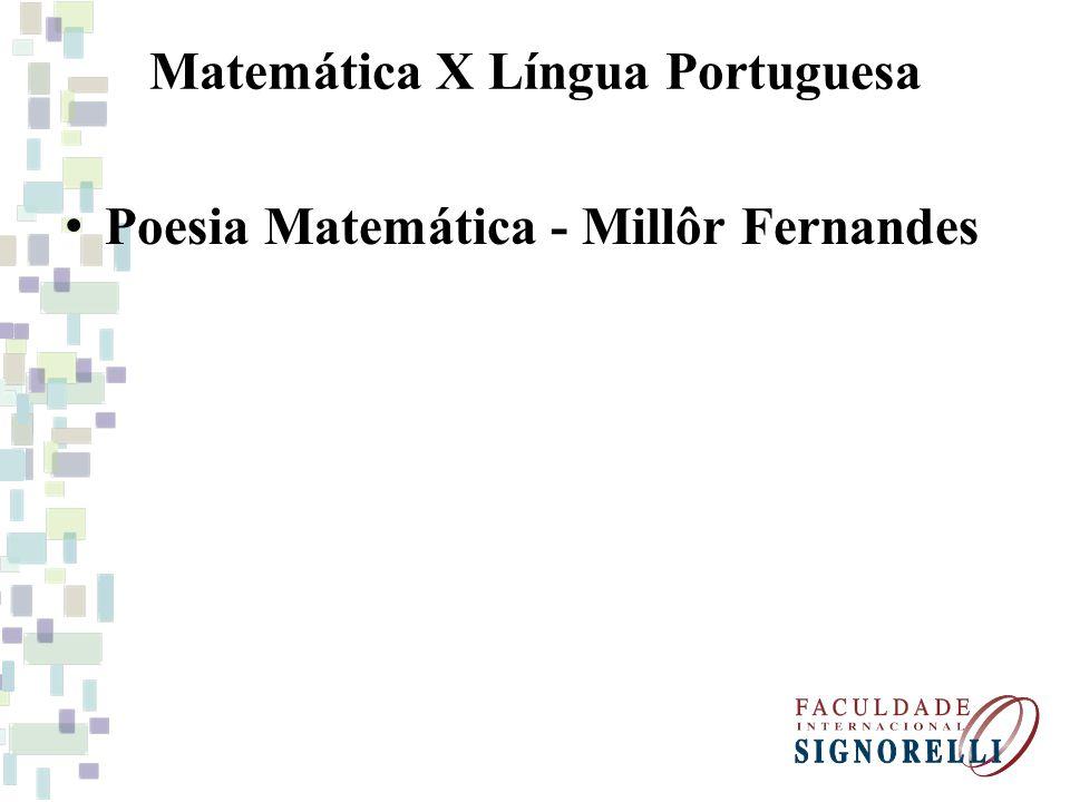 Matemática X Língua Portuguesa