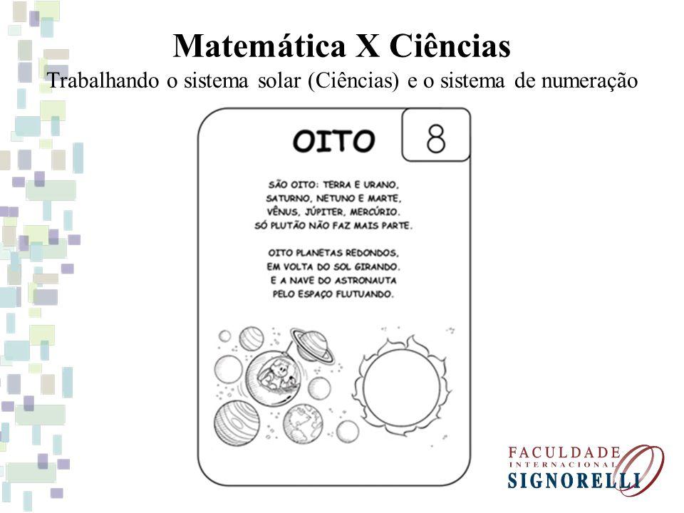 Matemática X Ciências Trabalhando o sistema solar (Ciências) e o sistema de numeração
