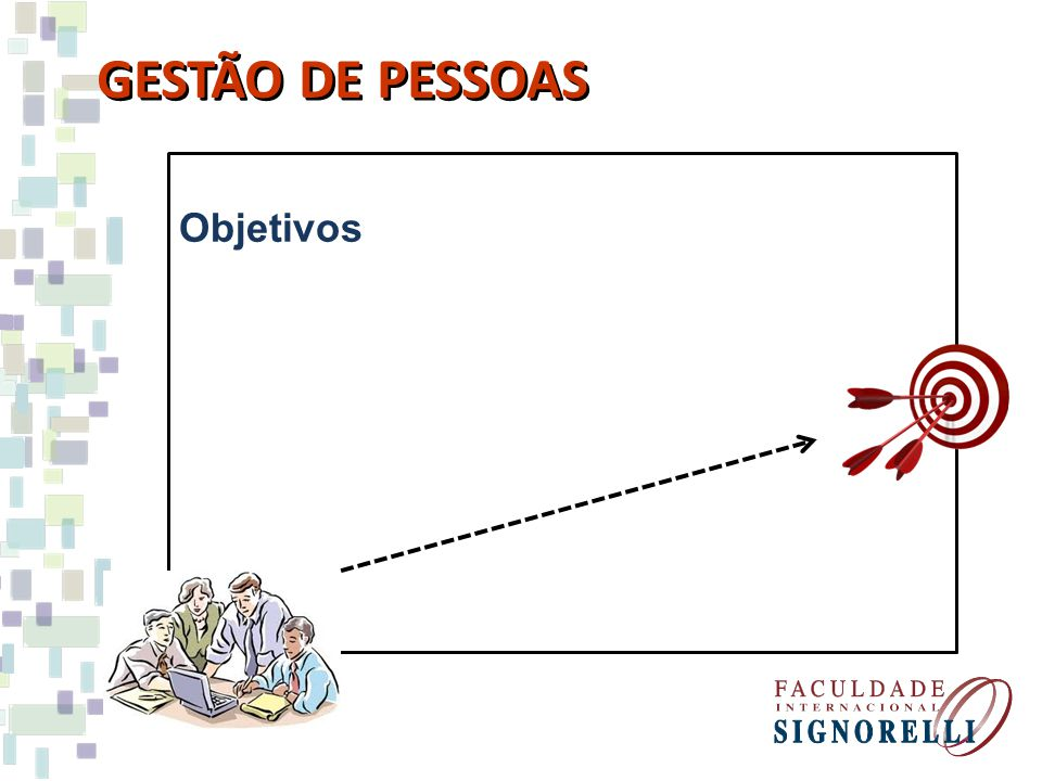 GESTÃO DE PESSOAS Objetivos Em resumo...