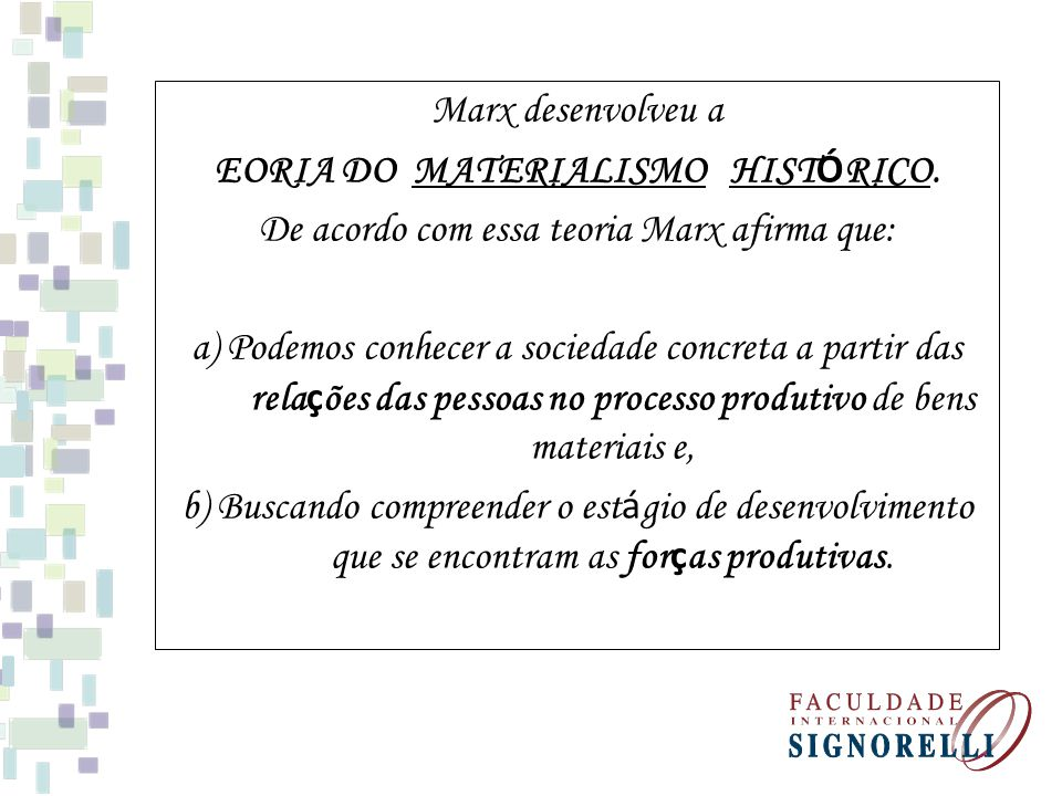 EORIA DO MATERIALISMO HISTÓRICO.