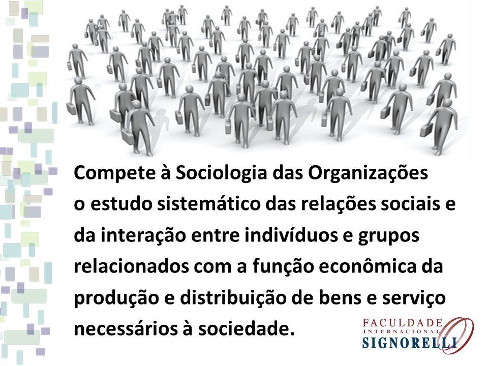 Compete à Sociologia das Organizações