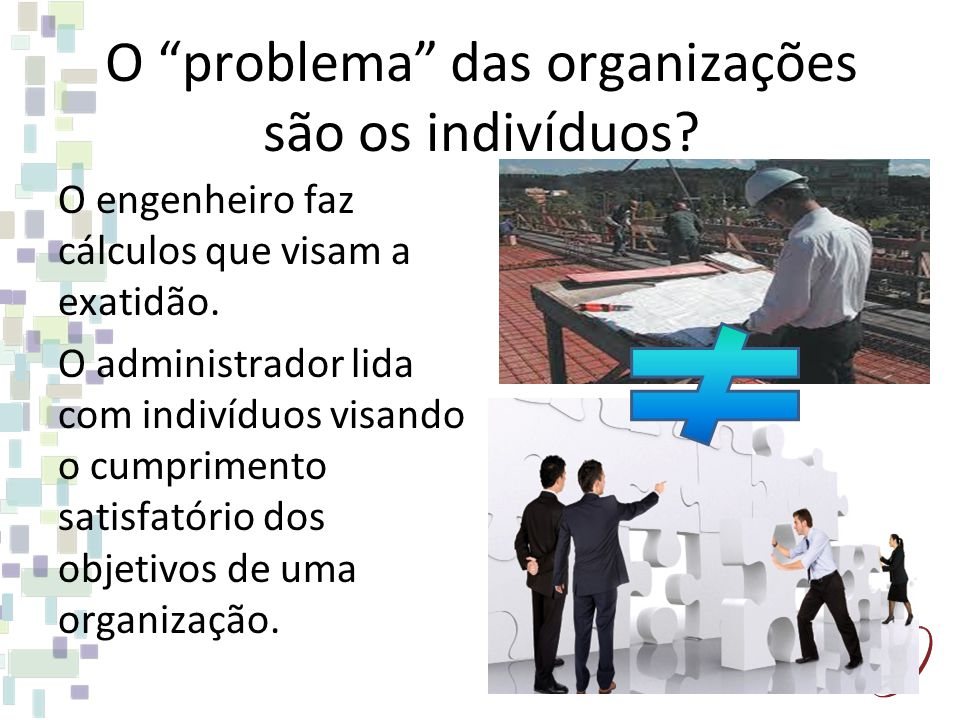 O problema das organizações são os indivíduos