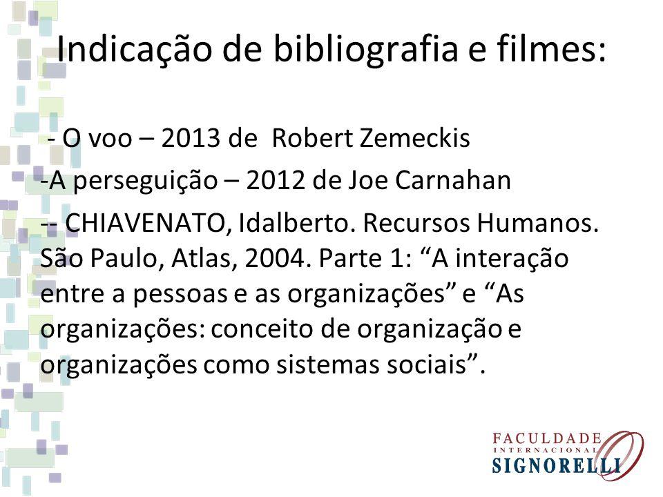 Indicação de bibliografia e filmes: