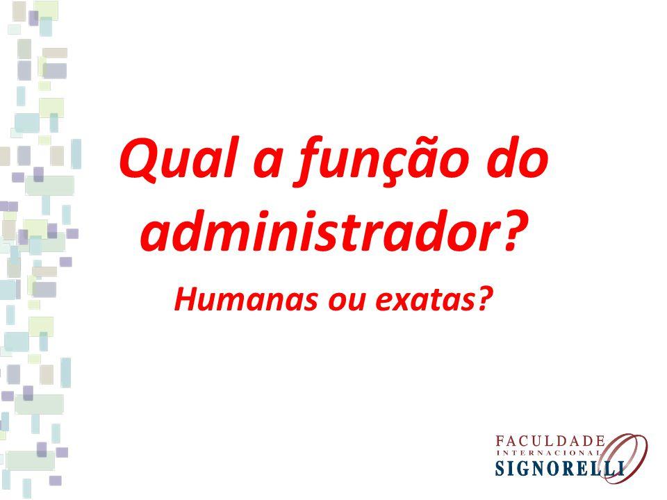 Qual a função do administrador