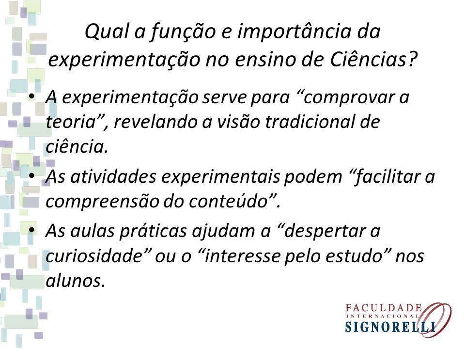 Qual a função e importância da experimentação no ensino de Ciências