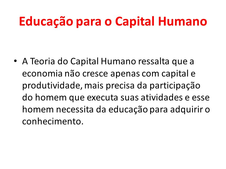 Educação para o Capital Humano