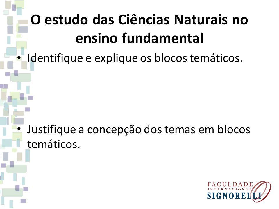O estudo das Ciências Naturais no ensino fundamental