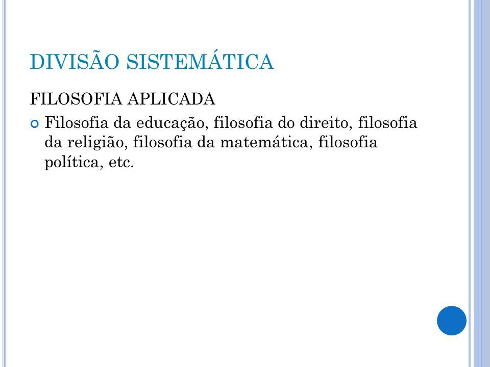 DIVISÃO SISTEMÁTICA FILOSOFIA APLICADA