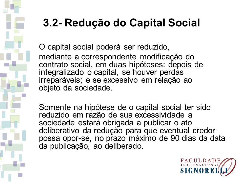 3.2- Redução do Capital Social