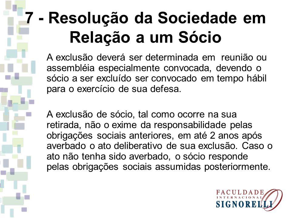 7 - Resolução da Sociedade em Relação a um Sócio