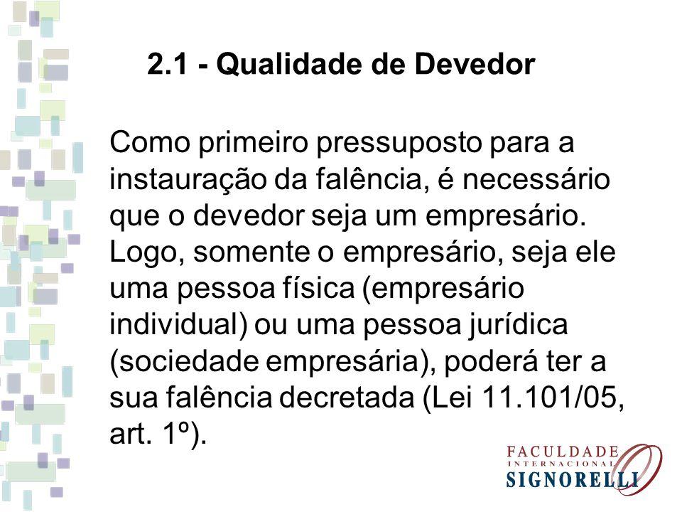 2.1 - Qualidade de Devedor