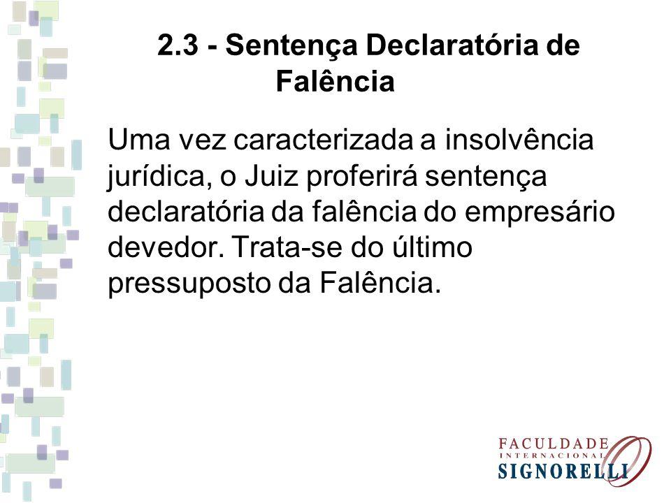 2.3 - Sentença Declaratória de Falência