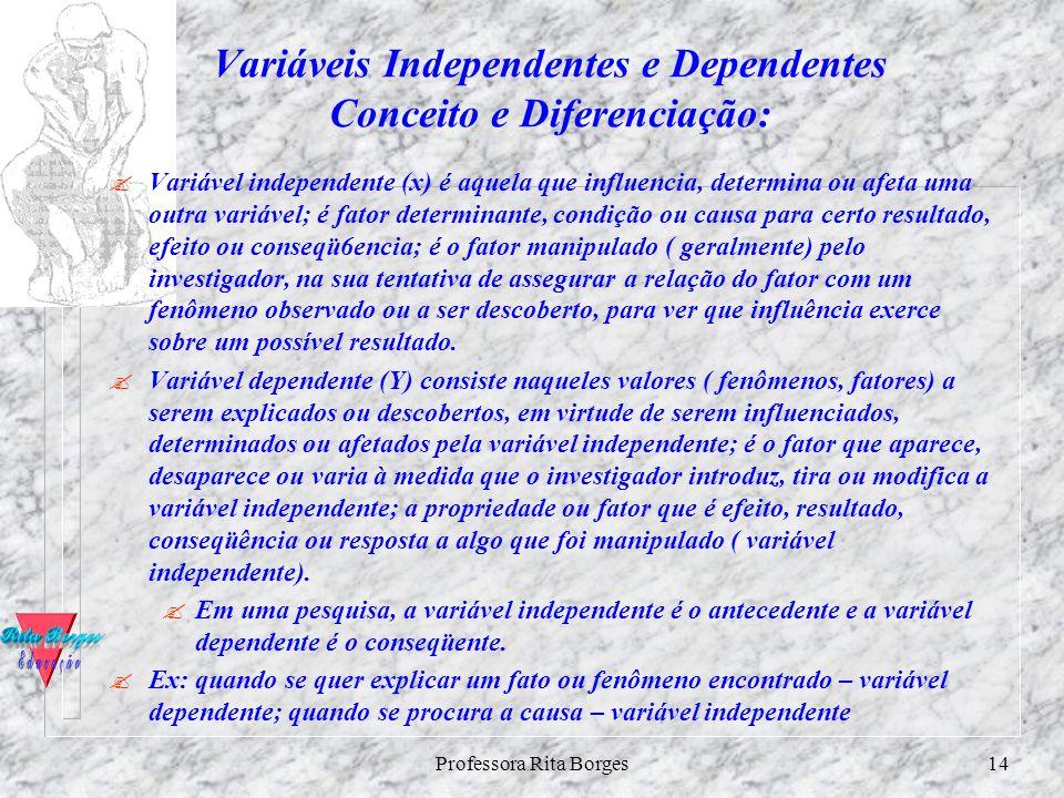 Variáveis Independentes e Dependentes Conceito e Diferenciação: