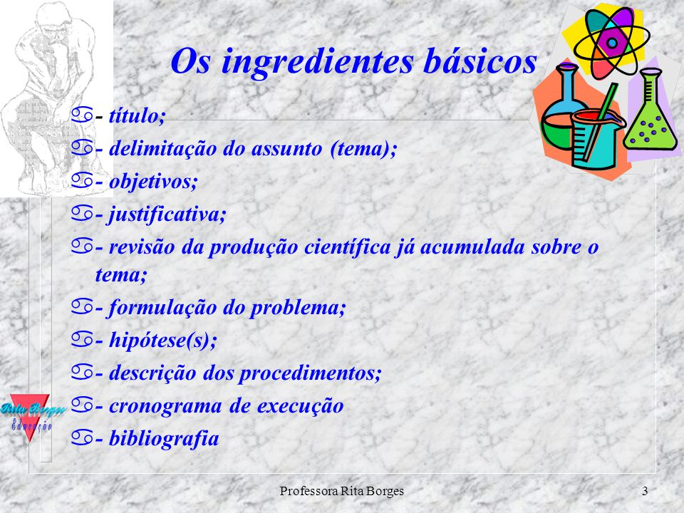 Os ingredientes básicos