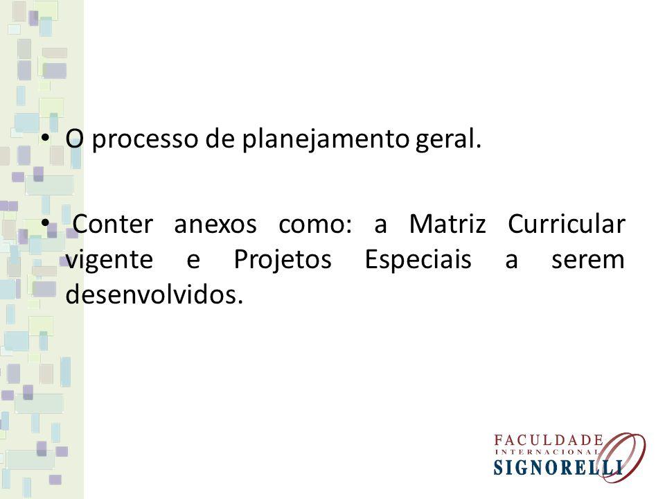 O processo de planejamento geral.