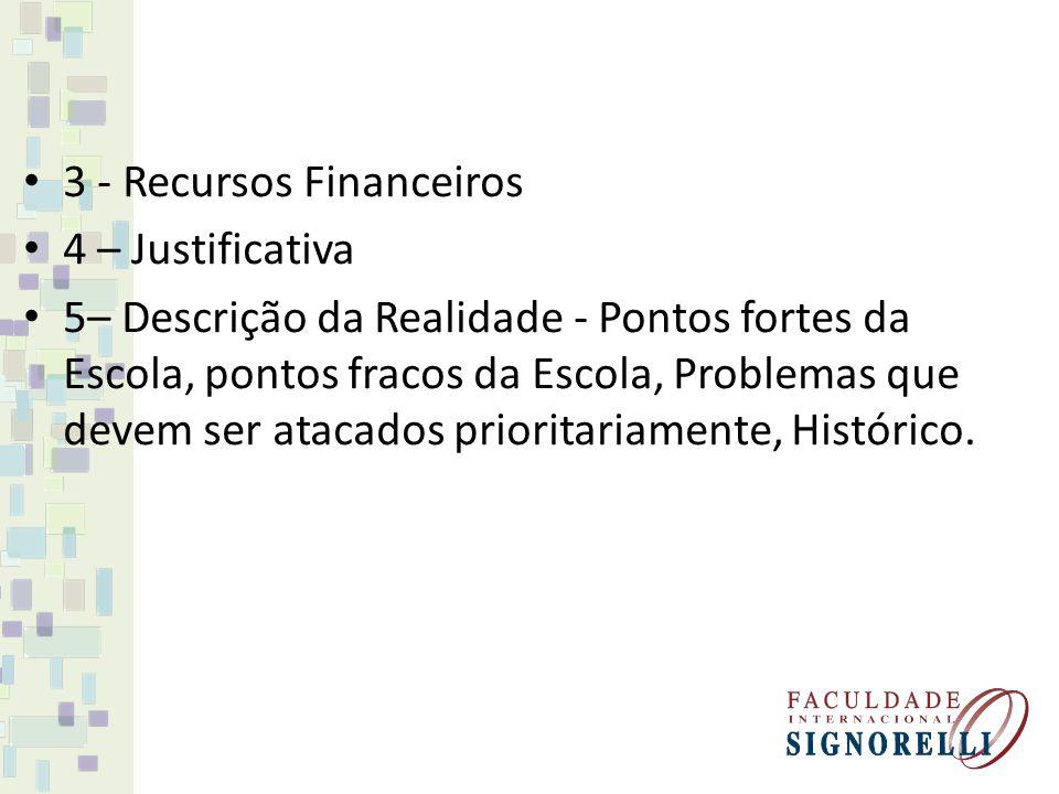 3 - Recursos Financeiros