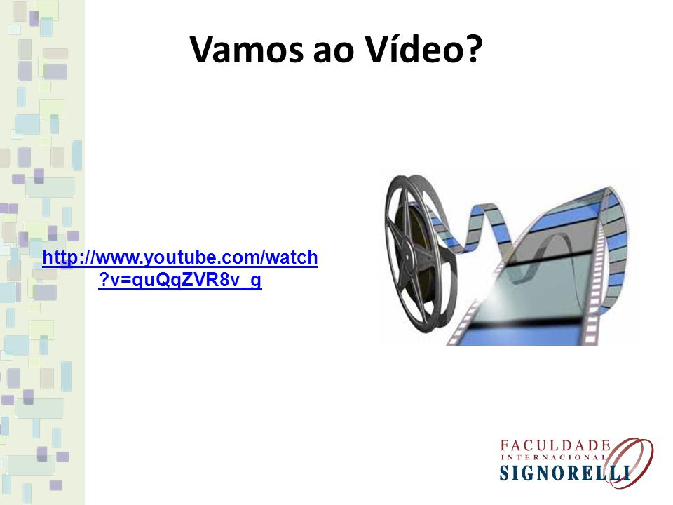 Vamos ao Vídeo http://www.youtube.com/watch v=quQqZVR8v_g