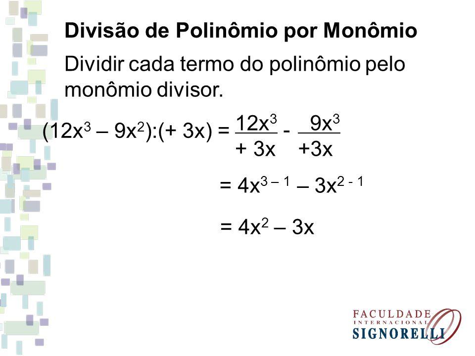 Divisão de Polinômio por Monômio